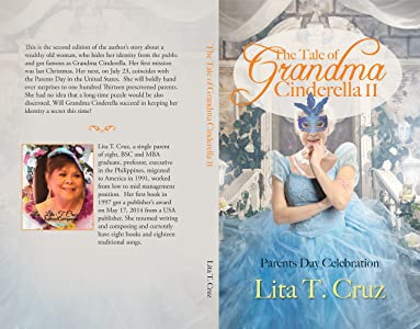 The Tale of Grandma Cinderella II: Parents Day Celebration (The Tale of Grandma Cinderella: The Mystical Fairy Godmother Book 1)