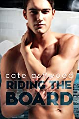 Riding the Board Kindle Edition
