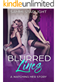 Blurred Lines: A Watching Her Story (Book Three)
