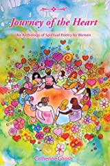 Journey of the Heart: An Anthology of Spiritual Poetry by Women Kindle Edition