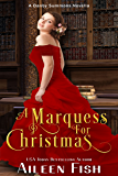 A Marquess for Christmas (Danby Summons Book 4)