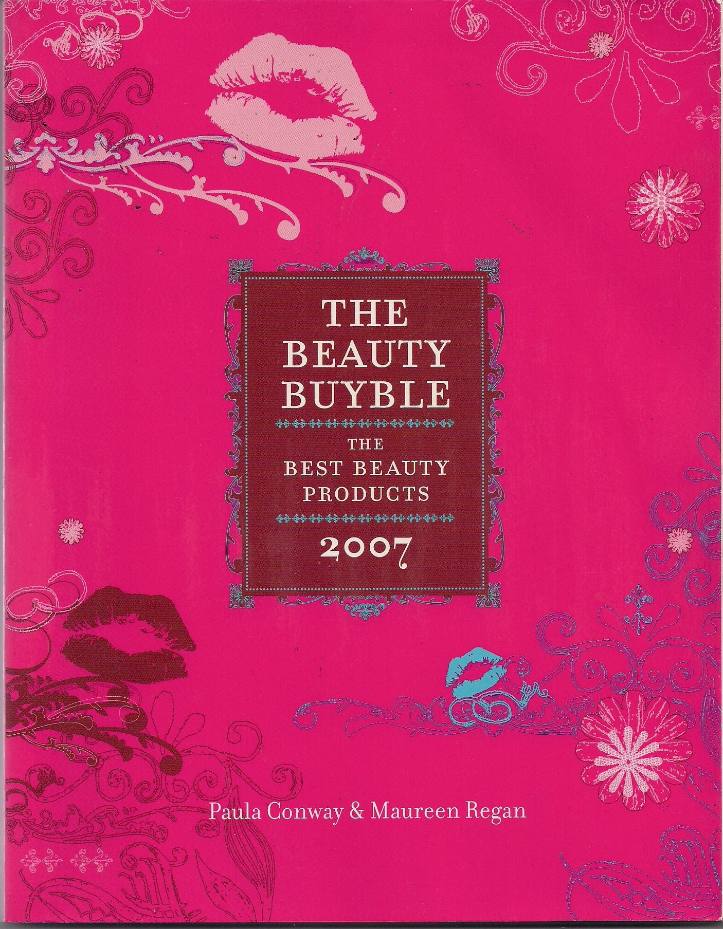 Download The Beauty Buyble: The Best Beauty Products of 2007 pdf epub