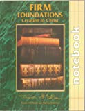 Firm Foundations Creation to Christ Notebook