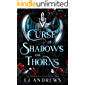 Curse of Shadows and Thorns: A romantic fairy tale fantasy (The Broken Kingdoms: Northern Kingdom Book 1)