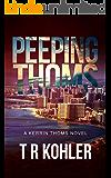 Peeping Thoms: A Kerrin Thoms Mystery