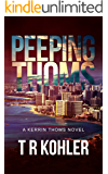 Peeping Thoms: A Kerrin Thoms Mystery