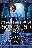 The Duke's Scottish Lass (Brethren of Stone)