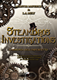 SteamBros Investigations: L'armonia dell'imperfetto