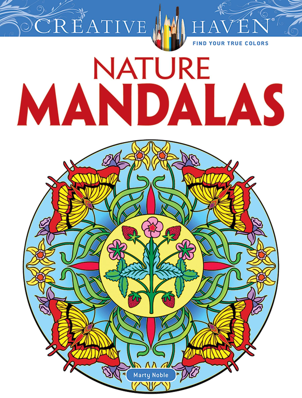 Creative Haven Nature Mandalas Coloring Book Creative Haven Coloring Books Marty Noble 8601400593219 Amazon Com Books