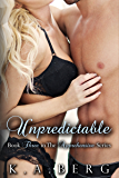 Unpredictable (Apprehensive Series Book 3)