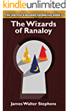 The Wizards of Ranaloy (The Central Kingdoms Chronicles Book 1)