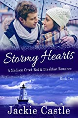 Stormy Hearts (Madison Creek Bed & Breakfast Book 2) Kindle Edition