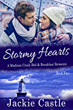 Stormy Hearts (Madison Creek Bed & Breakfast Book 2)