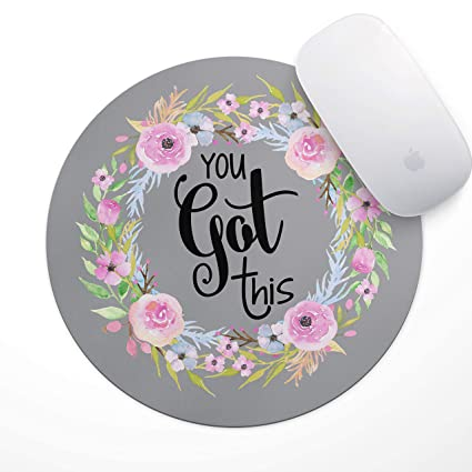 Floral Mouse Pad Motiavation Quote You Got This Neoprene Inspirational Mousepad Office Space Decor Home