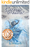 DREAM WEAVER - Dream Weaver Novels Book 1: A Dark Young Adult Paranormal Fiction Novel