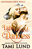 Light Beyond the Darkness: Shapeshifter Romance (Lightbearer Book 3)