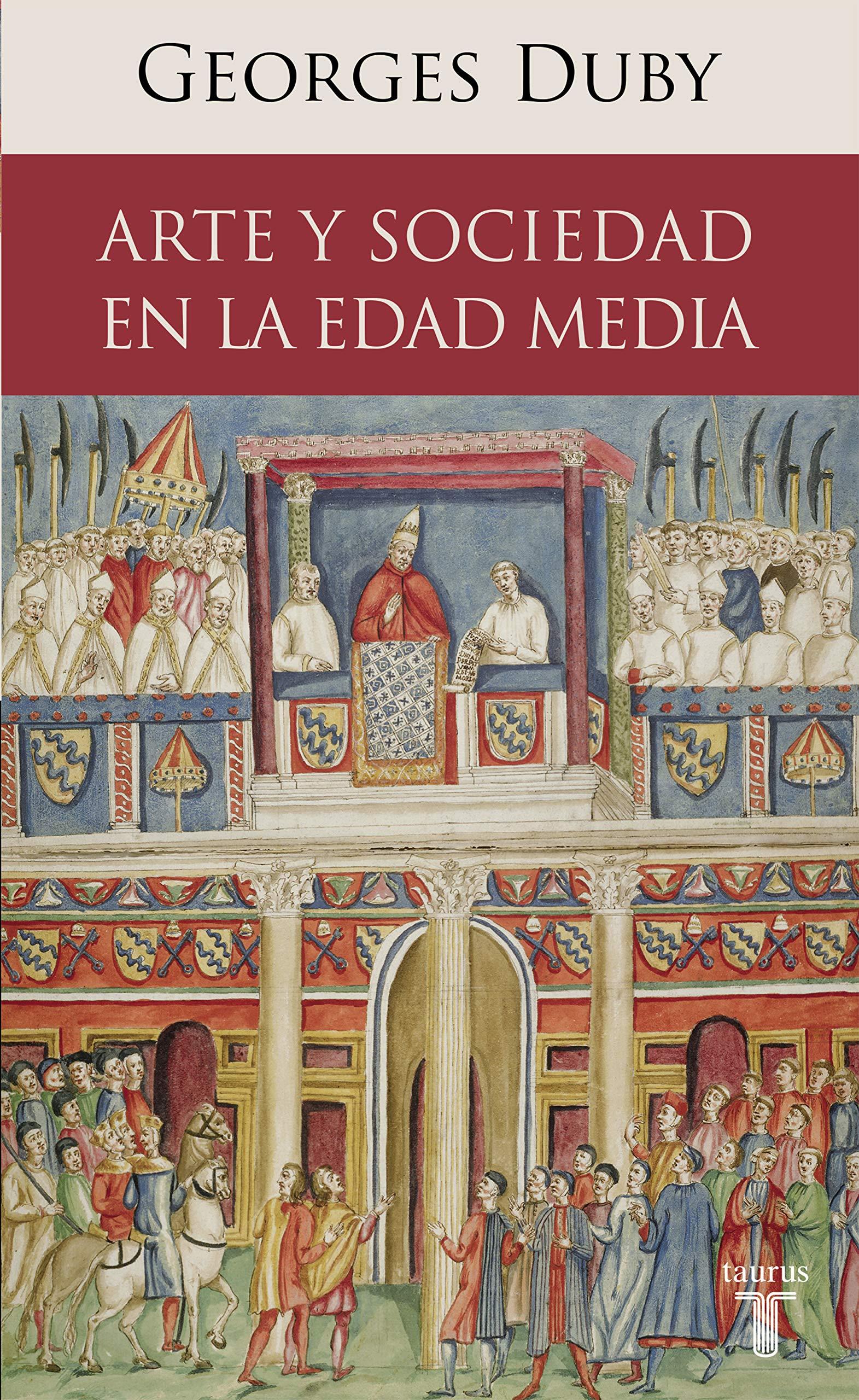 Arte y sociedad en la Edad Media (Historia): Amazon.es: Duby, Georges: Libros