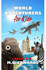 World Adventurers for Kids Books 1-3 Kindle Edition