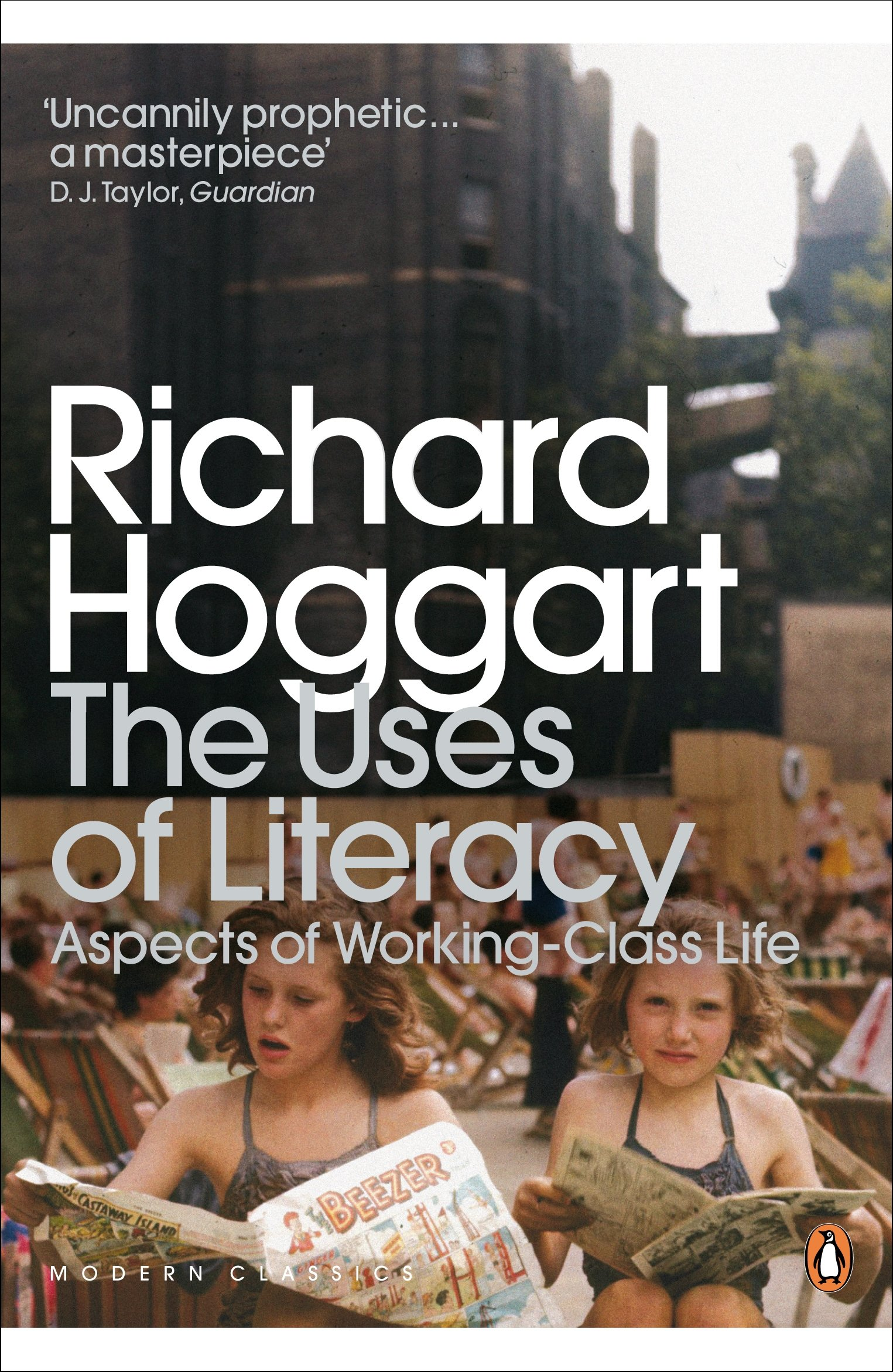 The Uses of Literacy: Aspects of Working-Class Life (Penguin Modern
