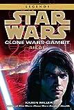 Siege: Star Wars Legends (Clone Wars Gambit) (Star Wars: Clone Wars Gambit - Legends)