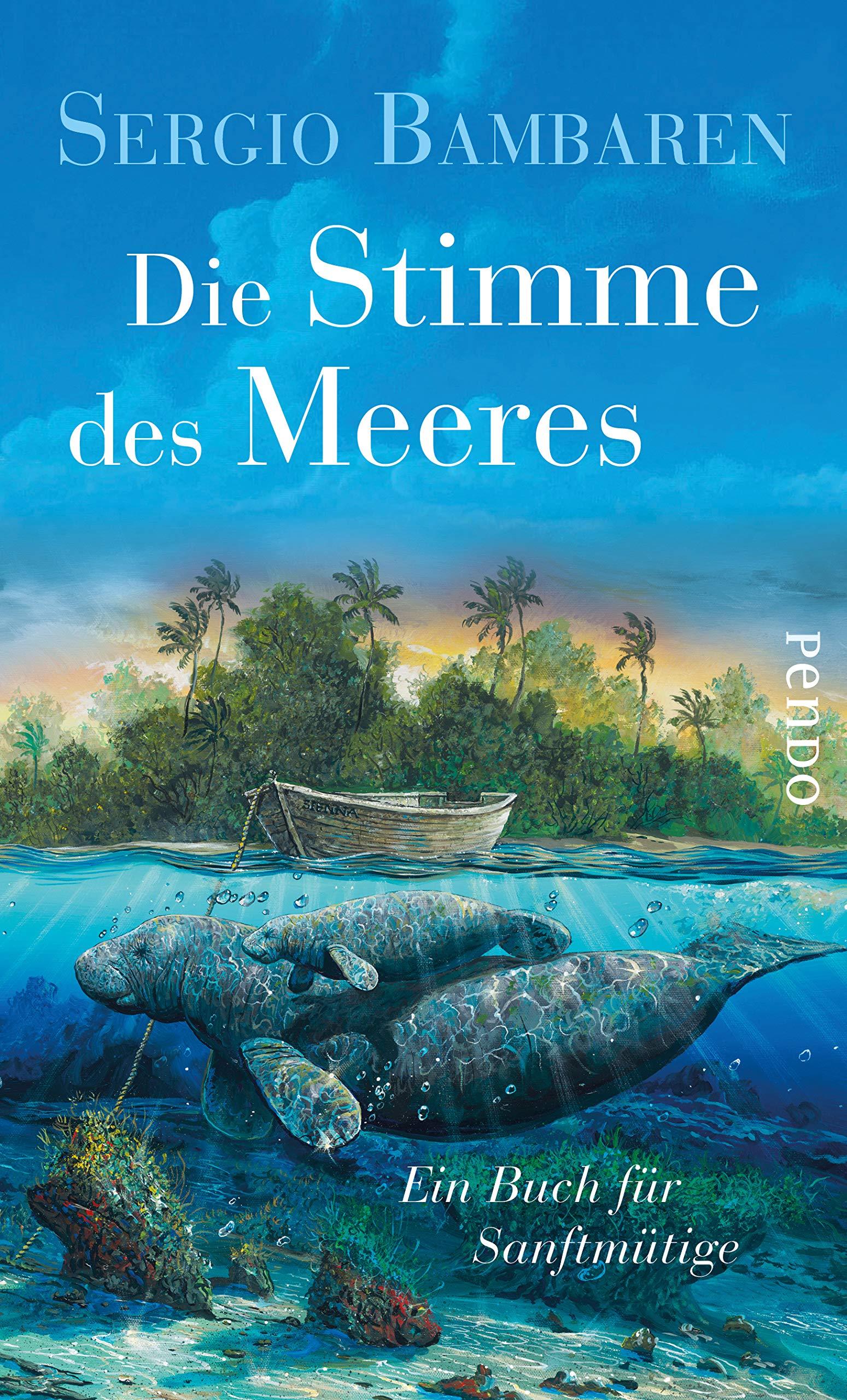 Die Stimme Des Meeres Ein Buch Für Sanftmütige Amazonde