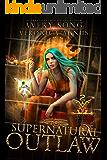Supernatural Outlaw: A Paranormal Prison Romance (Supernatural Captivity Series Book 2)