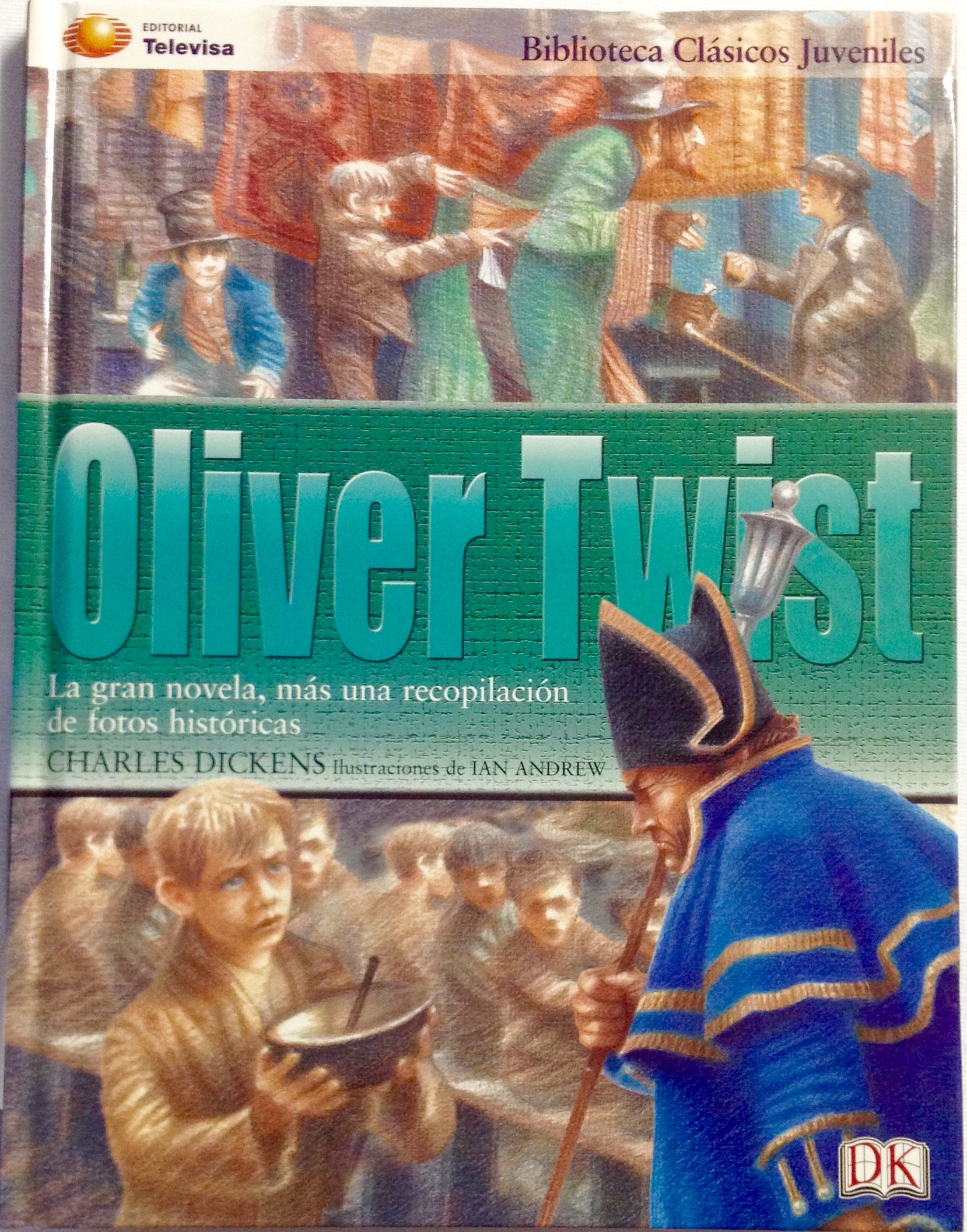 Oliver Twist (Clasicos Juveniles) (Spanish Edition): Charles Dickens: 9789709747263: Amazon.com: Books