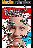 Draw Wild Animals with Øistein Kristiansen: Get The World To Draw! (Learn To Draw)