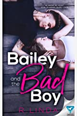 Bailey And The Bad Boy (Scandalous Series Book 1) Kindle Edition