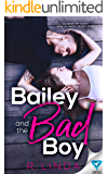 Bailey And The Bad Boy (Scandalous Series Book 1) (English Edition)