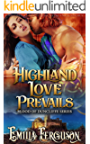 Highland Love Prevails (Blood of Duncliffe Series) (A Medieval Scottish Romance Story)