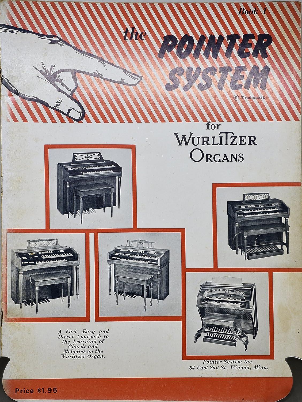 1964 - die Pointer System Fro Wurlitzer Organs : Buch 1