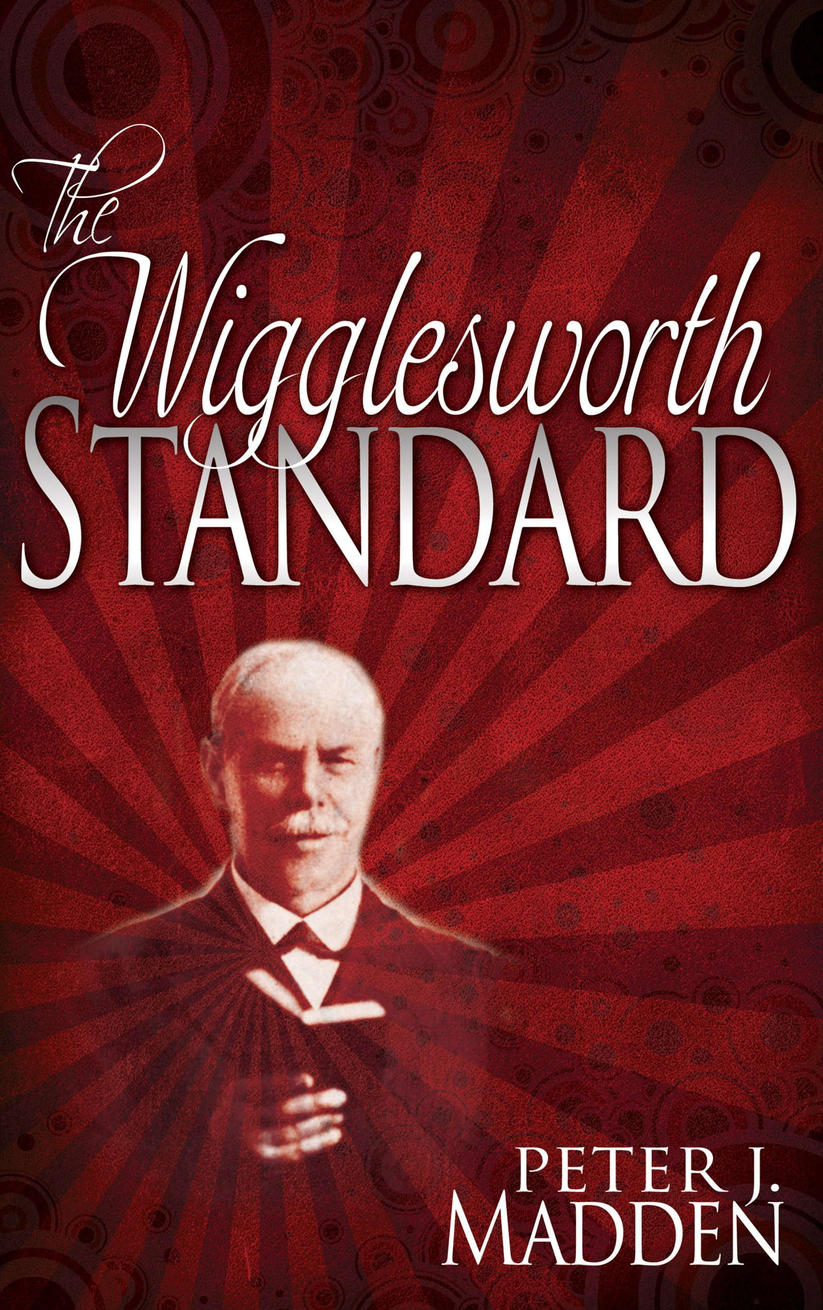 The Wigglesworth Standard por Peter J. Madden