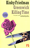 Greenwich Killing Time (Masters of Crime Book 1)