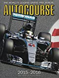 Autocourse 2015-2016: The World's Leading Grand Prix Annual