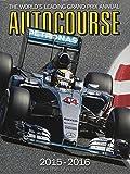 Autocourse 2015: The World's Leading Grand Prix Annual