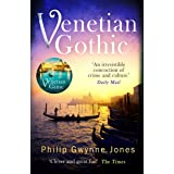 Venetian Gothic: a dark, atmospheric thriller set in Italy''s most beautiful city