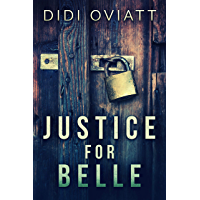 Justice For Belle (English Edition)