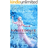 Sanguedolce (Italian Edition)