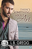 There's Something About Ari (Bluewater Bay Book 2)
