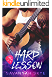 Hard Lesson: A Bad-Boy, Rock Star Romance