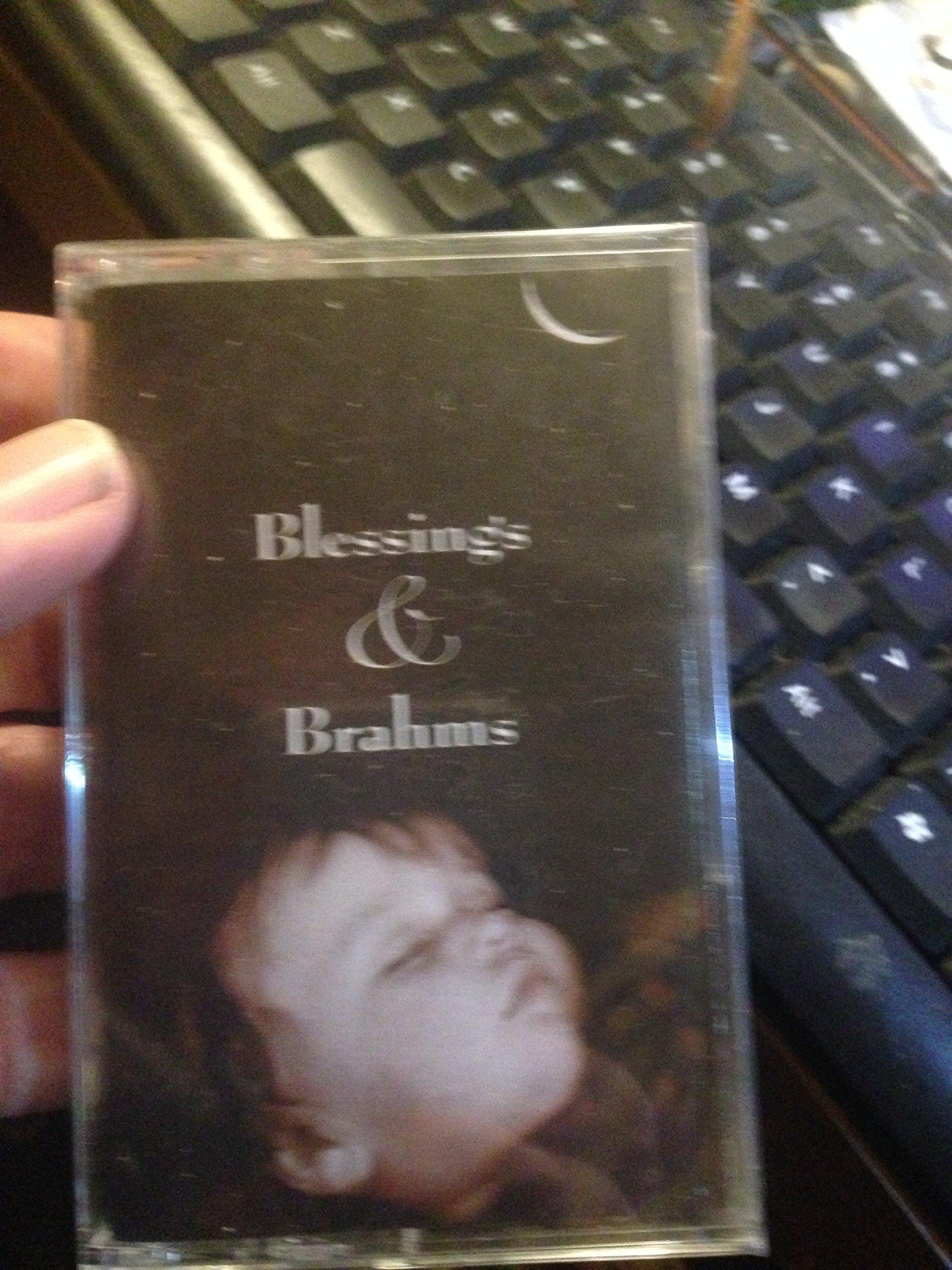 Blessings & Brahms
