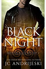 Black As Night: A Quentin Black Paranormal Mystery (Quentin Black Mystery Book 2) Kindle Edition