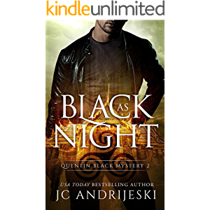 Black As Night: A Quentin Black Paranormal Mystery (Quentin Black Mystery Book 2)