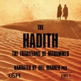 The Hadith: The Sunna of Mohammed: A Taste of Islam Series, Volume 5
