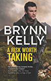A Risk Worth Taking (The Legionnaires)