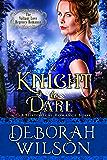 A Knight to Dare (The Valiant Love Regency Romance) (A Historical Romance Book) (English Edition)