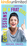 Confessions Of A Frat Girl (Confessions Series Book 3)