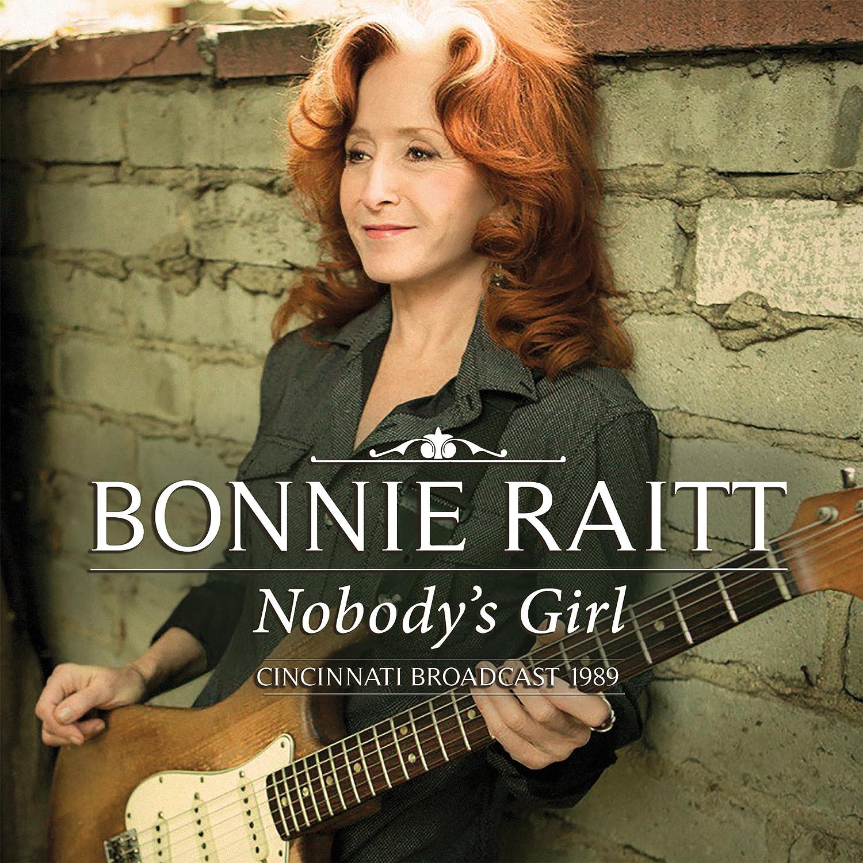Useful message bonnie raitt nobody s girl for