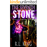 The Seventh Stone: A Novel in the Alastair Stone Chronicles